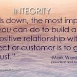 Important: Build lasting and positive relationships with your prospect or customer by gaining their trust. t