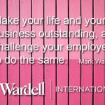 Make life and business outstanding, challenge employees to do the same | Inspirational Quote